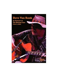 Dave Van Ronk: In Concert At The Bottom Line 2001 DVD DVDs / Videos | Guitar