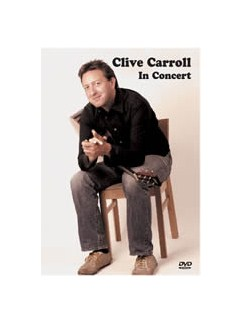Clive Carroll In Concert DVDs / Videos | Acoustic Guitar