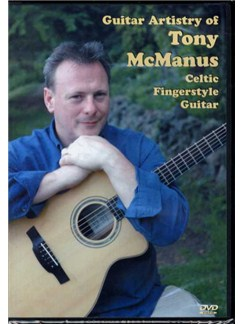Guitar Artistry Of Tony Manus - Celtic Fingerstyle Guitar DVDs / Videos | Guitar