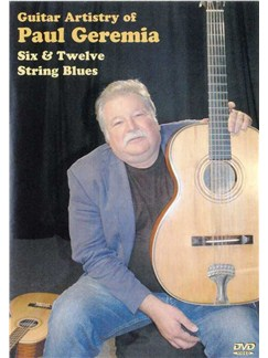 Guitar Artistry Of Paul Geremia: Six And Twelve String Blues (DVD) DVDs / Videos | Guitar