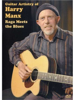 Guitar Artistry Of Harry Manx: Raga Meets The Blues DVDs / Videos | Guitar