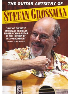 The Guitar Artistry Of Stefan Grossman DVDs / Videos |