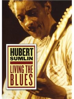 Hubert Sumlin: Living The Blues DVDs / Videos |