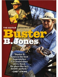 Buster B. Jones: Guitar Artistry DVDs / Videos |