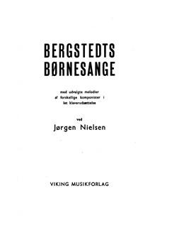 Jørgen Nielsen: Bergstedts Børnesange Books | Voice/Piano Accompaniment