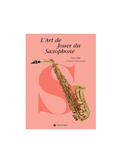 L'Art De Jouer Du Saxophone (French Edition) Books | Saxophone