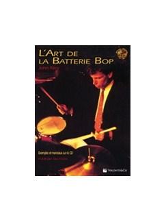 Art De La Batterie Bop + CD (French Edition) Books and CDs | Percussion