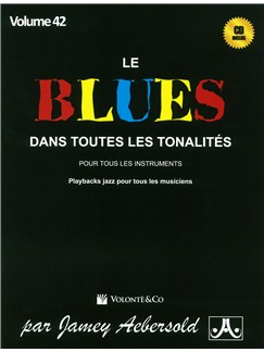 Jamey Aebersold: Volume 42: Le Blues Dans Toutes Les Tonalites (Book/CD) Books and CDs | Piano