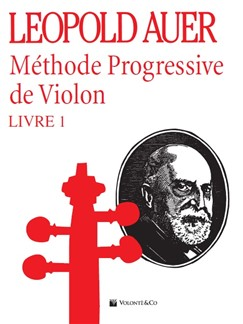 Leopold Auer: Methode Progressive De Violon - Livre 1 Books | Violin