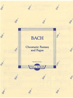 J.S. Bach: Chromatic Fantasy And Fugue Books | Viola