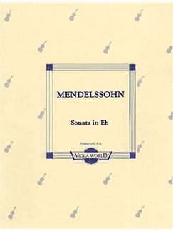 Felix Mendelssohn: Sonata In E Flat (Viola) Books | Viola, Piano Accompaniment