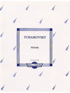 Pyotr Ilyich Tchaikovsky: Melodie (Viola) Books | Viola, Piano Accompaniment