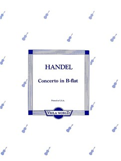 G.F. Handel: Concerto In B Flat (Viola/Piano) Books | Viola, Piano Accompaniment