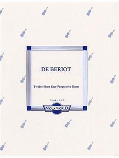 Charles-Auguste De Beriot: 12 Short Easy Progressive Duets For 2 Violas Books | Viola