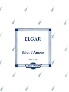 Edward Elgar: Salut D'Amour (Viola/Piano) Books | Viola, Piano