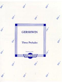 George Gershwin: Three Preludes (Viola/Piano) Books | Viola, Piano Accompaniment
