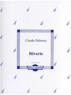 Claude Debussy: Rêverie - Viola/Piano Books | Viola