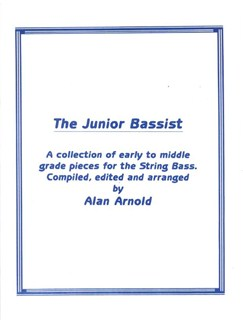 Alan Arnold: The Junior Bassist Books | Double Bass
