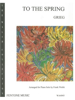 Edvard Grieg: To The Spring (Piano Solo) Books | Piano