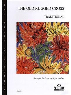 George Bennard: The Old Rugged Cross (Organ) Books | Organ