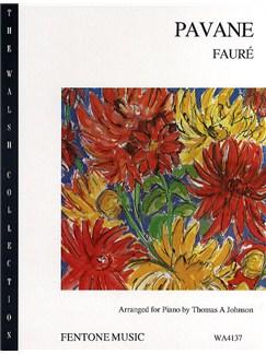 Gabriel Faure: Pavane (Piano) Books | Piano