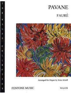 Gabriel Faure: Pavane (Organ) Books | Organ