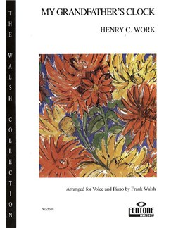 Henry C. Work: My Grandfather's Clock (Voice/Piano) Books | Voice, Piano Accompaniment