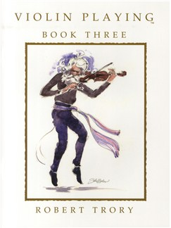 Robert Trory: Violin Playing - Book Three Books | Violin