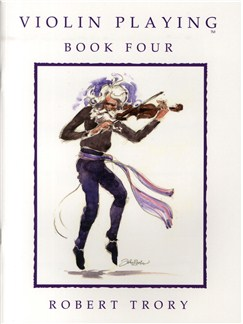 Robert Trory: Violin Playing - Book Four Books | Violin