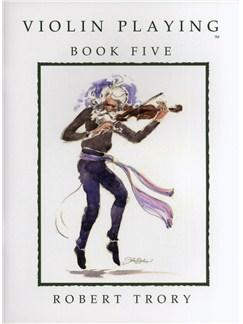Robert Trory: Violin Playing - Book Five Books | Violin