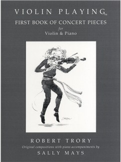 Robert Trory: Violin Playing - First Book Of Concert Pieces Books | Violin, Piano Accompaniment
