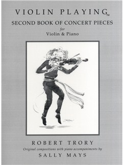 Robert Trory: Violin Playing - Second Book Of Concert Pieces Books | Violin, Piano Accompaniment