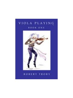 Robert Trory: Viola Playing Book 1 Books | Viola