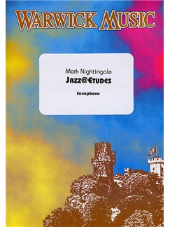 Mark Nightingale: Jazz@Etudes - Saxophone Books | Alto Saxophone, Saxophone, Tenor Saxophone