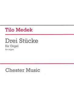 Tilo Medek: Three Pieces For Organ Buch | Orgel