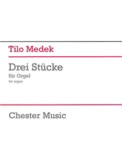 Tilo Medek: Three Pieces For Organ Books | Organ