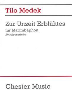 Tilo Medek: Zur Unzeit Erblühtes Books | Marimba