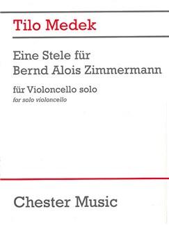 Tilo Medek: Eine Stele Für Bernd Alois Zimmermann Books | Cello