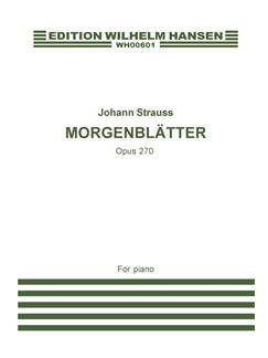 Johann Strauss: Morgenblätter Op.270 (Piano) Books | Piano
