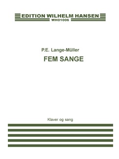 P.E. Lange Muller: Fem Sange Op.1 (Score) Books | Voice, Piano Accompaniment