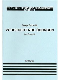 Aloys Schmitt: Vorbereitende Ubungen Op.16 Books   Piano