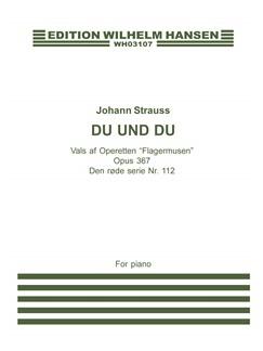 Johann Strauss II: Du Und Du Op.367 (Piano) Bog | Klaver solo