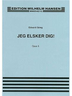 Edvard Greig: Jeg Elsker Dig Op.5 Bog | Stemme, Klaverakkompagnement