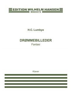 H.C. Lumbye: Drømmebilleder - Fantasi (Piano Solo) Books | Piano