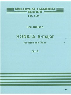 Carl Nielsen: Sonata in A major for Violin and Piano Op.9 Books | Violin, Piano