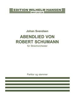 Johan Svendsen: Abenlied Von Robert Schumann (Score/Parts) Books | String Orchestra