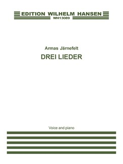 Armas Järnefelt: Drei Lieder (Voice And Piano) Books | Voice, Piano Accompaniment