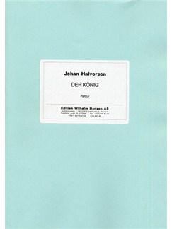 Johan Halvorsen: Der Konig 'Kongen 1' (Score) Books | Orchestra