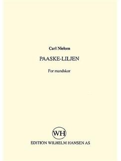 Carl Nielsen: Paaske-Liljen (TTBB) Books | TTBB