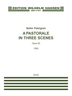 Selim Palmgren: A Pastorale In Three Scenes (Score) Books | Orchestra